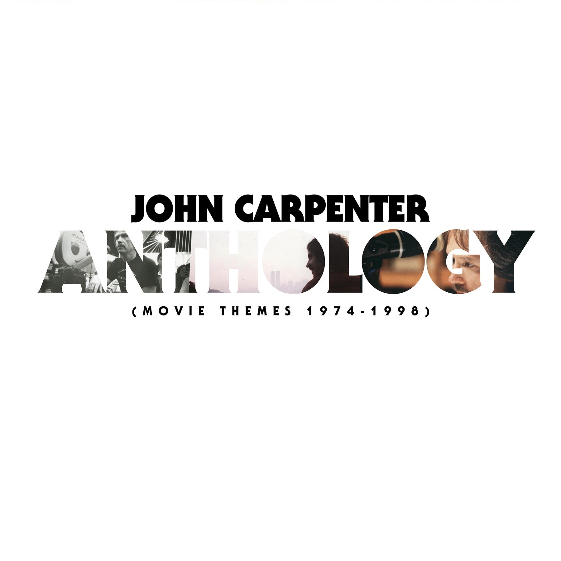 John Carpenter - Anthology: Movie Themes 1974-1998 - Album ...